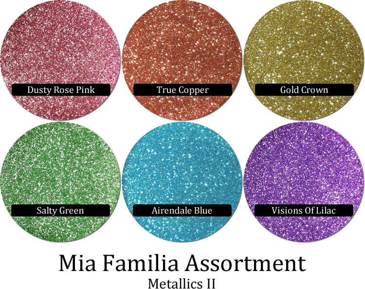 Metals II (6 colors) :Mia Familia Glitter Assortment