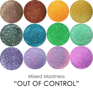 "Mixed Madness Asst. ""Out Of Control"" :Mixed Madness Assortment"